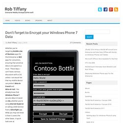 Don't forget to Encrypt your Windows Phone 7 Data