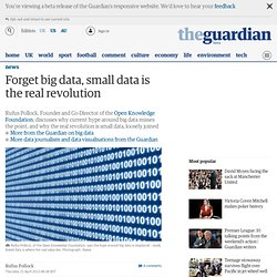 Forget big data, small data is the real revolution