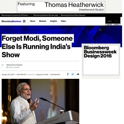 Forget Modi, Someone Else Is Running India's Show