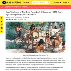 Have You Heard of The Great Forgetting? It Happened 10,000 Years Ago & Completely Affects Your Life