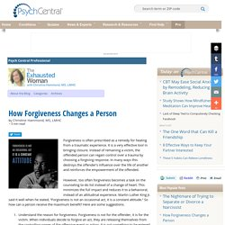 How Forgiveness Changes a Person