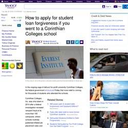 How to apply for student loan forgiveness if you went to a Corinthian Colleges school
