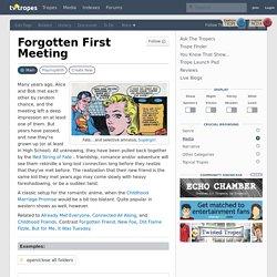 Forgotten First Meeting