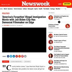 'America's Forgotten' Illegal Immigration Movie with Joe Biden Clip Has Democrat Filmmaker on Edge