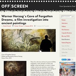 Werner Herzog's Cave of Forgotten Dreams, a film investigation into ancient paintings – Offscreen