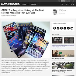 OMNI: The Forgotten History of The Best Science Magazine That Ever Was
