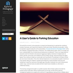 Online Learning: A User's Guide to Forking Education