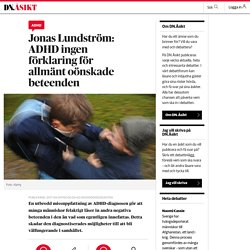ADHD ingen förklaring för allmänt oönskade beteenden