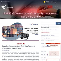 Forklift Camera & Anti-Collision Systems saves lives.. Here's how - Sharpeagle.tv