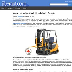 Know more about Forklift training in Toronto