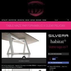 Table MAZE par FORMABILIO x Clear PELICAN
