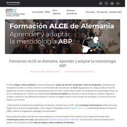 Formación ALCE en Alemania. Aprender y adaptar la metodología ABP