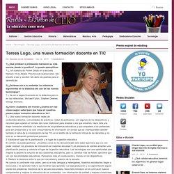Teresa Lugo, una nueva formación docente en TIC