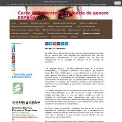 Maltrato a menores - Formacion a distancia toda España y Latinoamerica