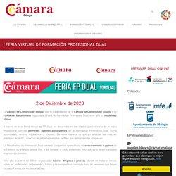 I FERIA VIRTUAL DE FORMACIÓN PROFESIONAL DUAL - Cámara de Comercio de Málaga