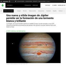 Una nueva y nítida imagen de Júpiter permite ver la formación de una tormenta blanca y brillante