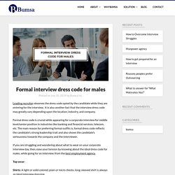 Formal interview dress code for males