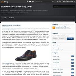 Best formal leather shoes for men - albertotorresi.over-blog.com