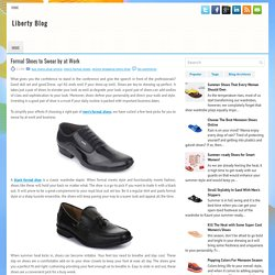 Formal Shoes to Swear by at Work