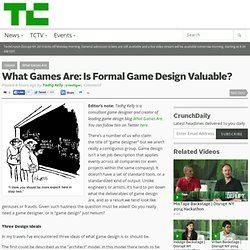 What Games Are: Is Formal Game Design Valuable?