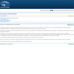 PARLEMENT EUROPEEN - Réponse à question P-011767-15 Formaldéhyde dans le soja OGM