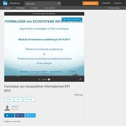 Formaliser son écosystème informationnel EPI EPA
