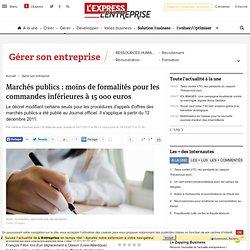Marchés publics : moins de formalités pour les commandes inférieures à 15 000 euros