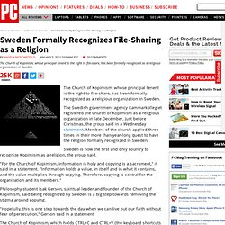 Sweden Formally Recognizes File-Sharing as a Religion