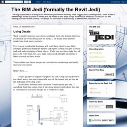 The BIM Jedi (formally the Revit Jedi): Using Decals