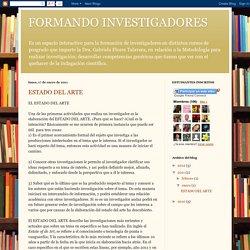 FORMANDO INVESTIGADORES: ESTADO DEL ARTE
