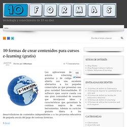 10 formas de crear contenidos para cursos e-learning (gratis)