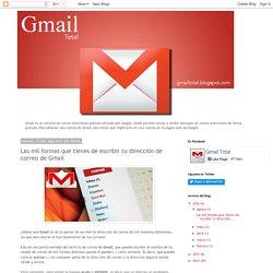 Gmail Total: Las mil formas que tienes de escribir tu dirección de correo de Gmail