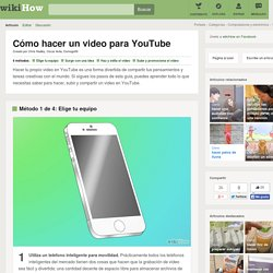 4 formas de hacer un video para YouTube