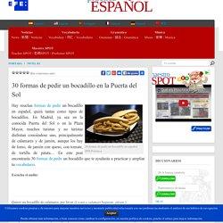 30 formas de pedir un bocadillo en la Puerta del Sol
