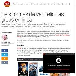 Seis formas de ver películas gratis en línea - CNET en Español