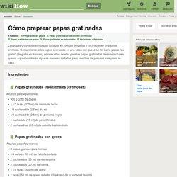 5 formas de preparar papas gratinadas - wikiHow