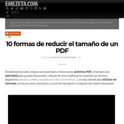 10 formas de reducir el tamaño de un PDF