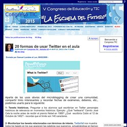 20 formas de usar Twitter en el aula