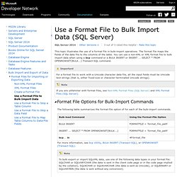 Using a Format File to Bulk Import Data
