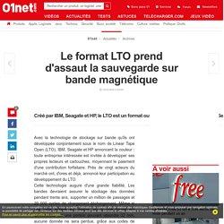 Le format LTO prend d'assaut la sauvegarde sur bande magnétique