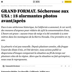 GRAND FORMAT. Sécheresse aux USA : 18 alarmantes photos avant/après