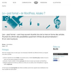 Le « post format » de WordPress, késako ?
