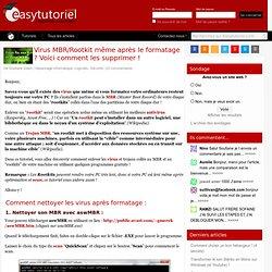 Virus MBR/Rootkit même après le formatage ? Voici comment les supprimer