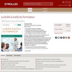 La boîte à outils du formateur - Dominique Beau - 6e édition