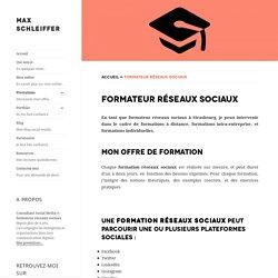 Formateur réseaux sociaux freelance - Max Schleiffer
