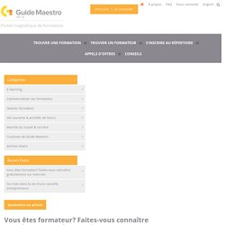 Vous êtes formateur? Faites-vous connaître gratuitement sur internet! / Guide Maestro Conseils