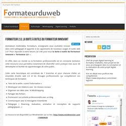 Formateur 2.0, la boite à outils du formateur innovant