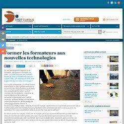 Former les formateurs aux nouvelles technologies