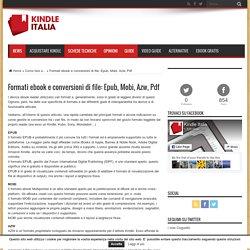 Formati ebook e conversioni di file: Epub, Mobi, Azw, Pdf