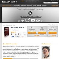 Formation actionscript 3 - Apprendre en tutoriel vidéo l'ActionScript 3